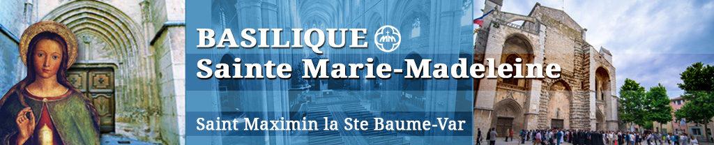 Paroisse Ste Marie-Madeleine à St-Maximin-la-Ste-Baume